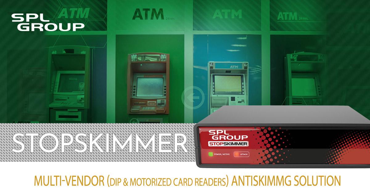 SPL StopSkimmer ATM Anti-Skimming Solutions | SPL GROUP